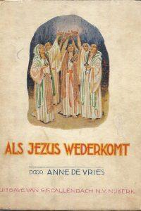 Als Jezus wederkomt Anne de Vries 4e druk