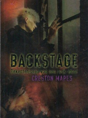 Backstage bekentenissen van een rock idool Creston Mapes