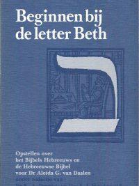 Beginnen bij de letter Beth Opstellen over het Bijbels Hebreeuws
