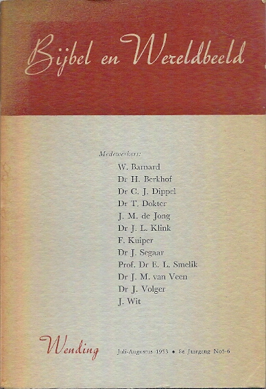 Bijbel en wereldbeeld Wending Jaargang 8 Juli Augustus 1953