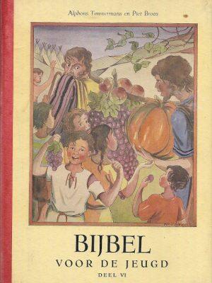 Bijbel voor de Jeugd Deel 4 De tocht door de woestijn 1e druk