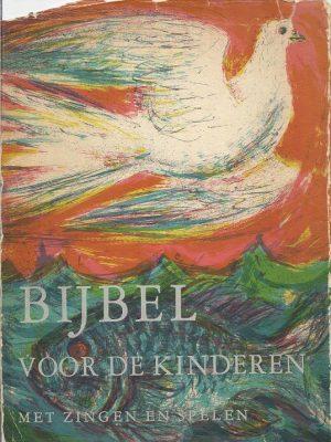 Bijbel voor de kinderen met zingen en spelen Deel 2 NT 5e