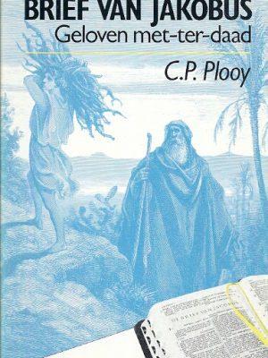 Brief van Jakobus Geloven met ter daad C.P. Plooy