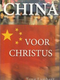 China voor Christus Tony Lambert