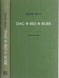 Dag bid boek Harrie Beex 9030408553