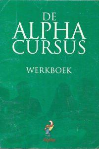 De Alpha cursus Werkboek 14e druk 2006