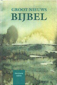 Groot nieuws bijbel Herziene editie 1997 NBG KBS