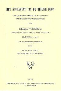 Het Sacrament van de Heilige Doop gehandhaafd Wichelhaus
