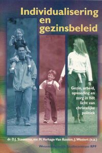 Individualisering en gezinsbeleid gezin arbeid opvoeding