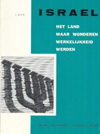 Israël het land waar wonderen werkelijkheid werden J. Kits
