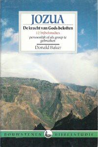 Jozua de kracht van Gods beloften 12 bijbelstudies Donald Baker