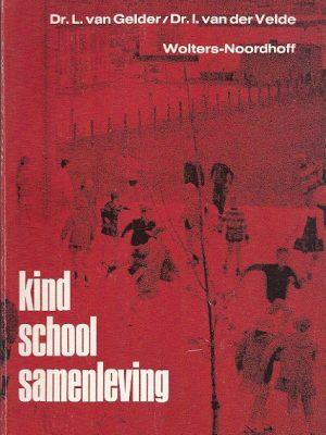 Kind school samenleving L. van Gelder 900133301X