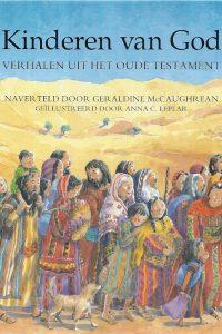 Kinderen van God verhalen uit het Oude Testament G. McCaughrean