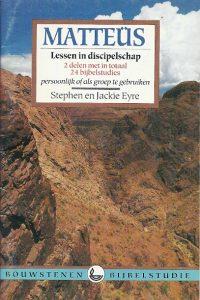 Matteüs lessen in discipelschap 2 delen 24 bijbelstudies