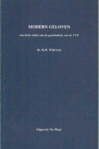 Modern geloven een korte schets de geschiedenis van de VVH