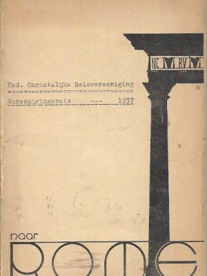 Naar Rome Reisprogramma N.C.R.V. naar Italie 1937