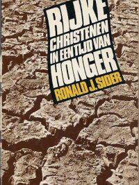 Rijke christenen in een tijd van honger Ronald J. Sider