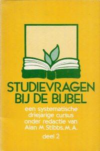 Studievragen bij de bijbel deel 2 een systematische driejarige