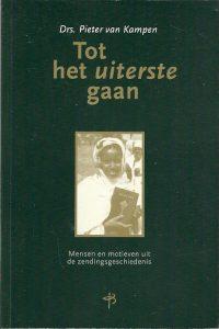 Tot het uiterste gaan Pieter van Kampen