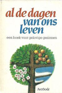 Al de dagen van ons leven een boek voor gelovige gezinnen