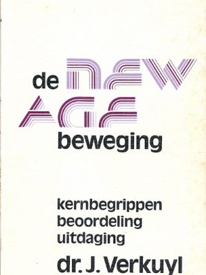 De New Age Beweging kernbegrippen 1e druk