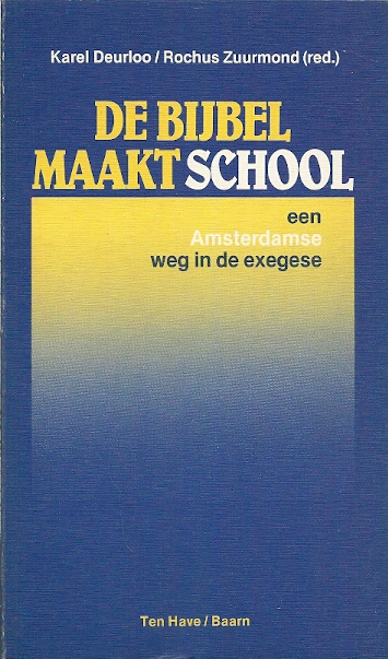 De bijbel maakt school een Amsterdamse weg in de exegese