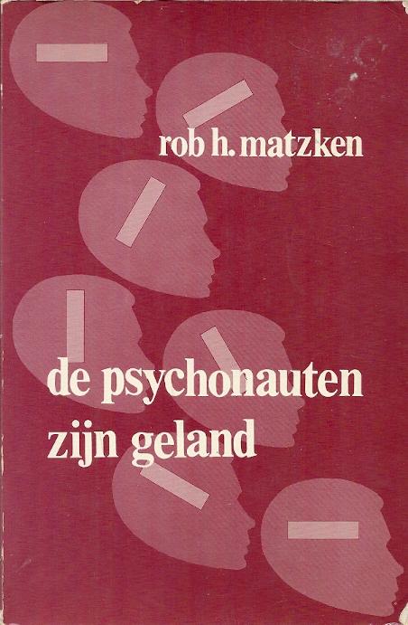 De psychonauten zijn geland Matzken 9060642945