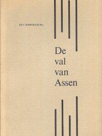 De val van Assen J. Schelhaas