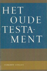Het oude testament verkorte uitgave Verg Petrus Canisius