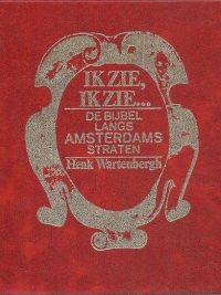 Ik zie ik zie de Bijbel langs Amsterdams straten Wartenberg