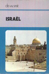 Israël Serie Panorama van de wereld W. Smit 9022829189