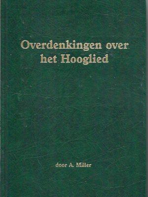 Overdenkingen over het Hooglied A. Miller 9059070135