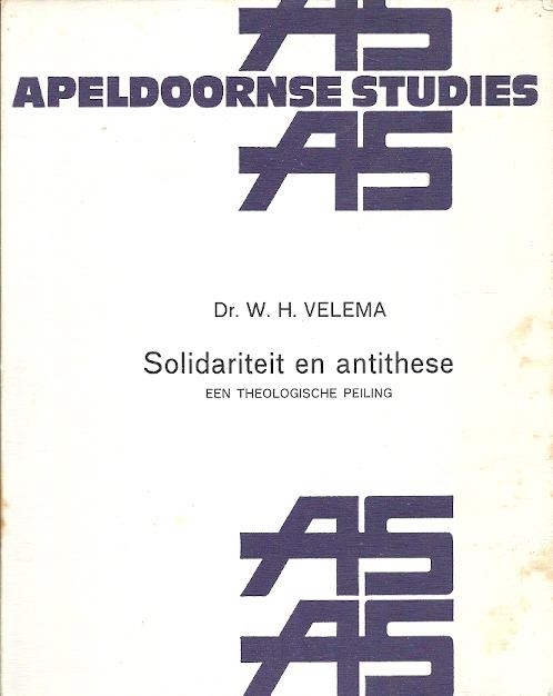 Solidariteit en antithese een theologische peiling Velema