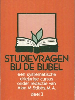 Studievragen bij de bijbel cursus deel 3