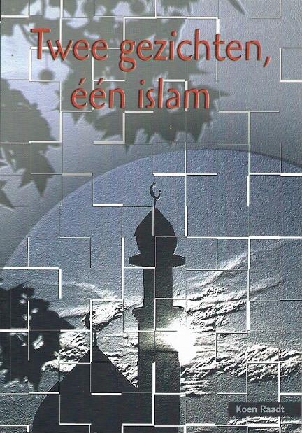 Twee gezichten één islam Koen Raadt 9057982382