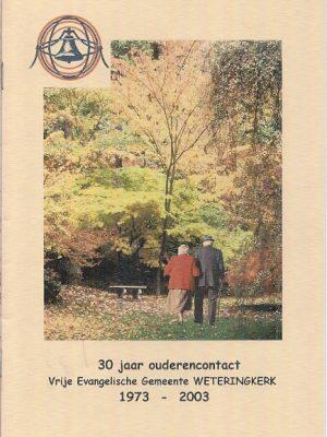 30 jaar ouderencontact Vrije Evangelische Gemeente Weteringkerk