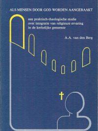Als mensen door God worden aangeraakt een praktisch theologie