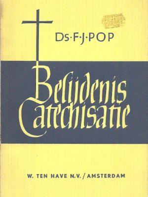 Belijdenis catechisatie F.J. Pop