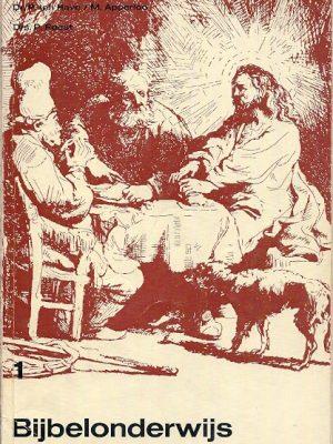 Bijbelonderwijs 1 ten HaveApperlooRoest