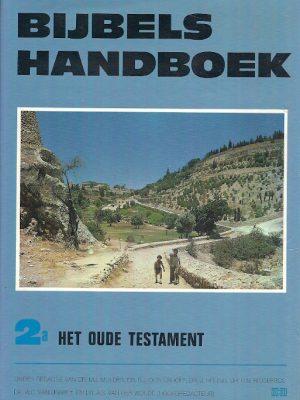 Bijbels handboek 2a Het Oude Testament