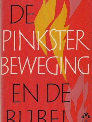 De Pinksterbeweging en de Bijbel A.G. Kornet