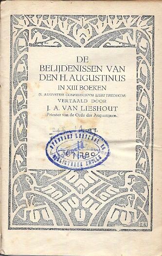 De belijdenissen van den H. Augustinus in XIII boeken P