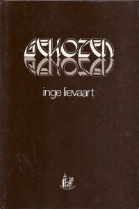Gekozen Inge Lievaart 9023909364 3e druk