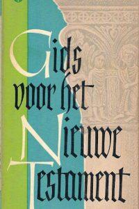 Gids voor het Nieuwe Testament Dr. H. Mulder