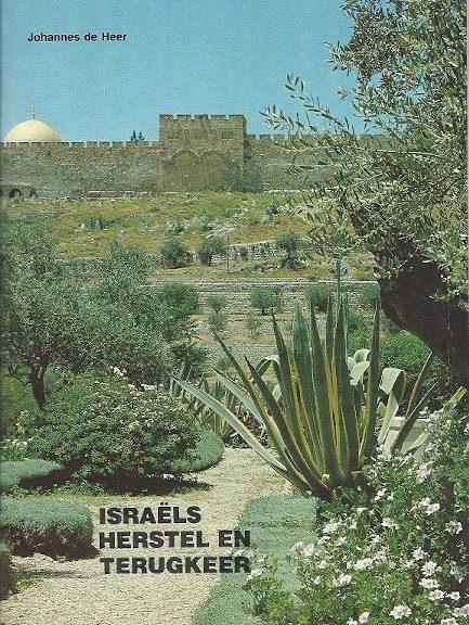 Israëls herstel en terugkeer Johannes de Heer 6e druk