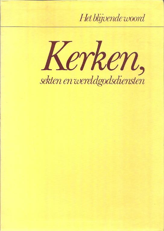 Kerken sekten en wereldgodsdiensten H.G. Leertouwer