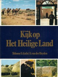 Kijk op het Heilige land Shlomo S.Gafni 9010030954