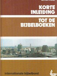 Korte inleiding tot de bijbelboeken Ernst Aebi