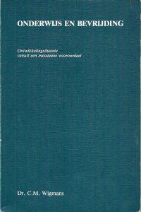 Onderwijs en bevrijding ontwikkelingstheorie C.M. Wigmans