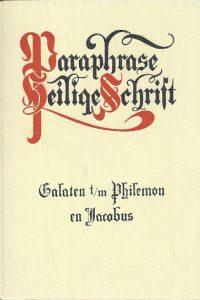 Paraphrase van de Brief aan de Galaten en de Efeziërs en